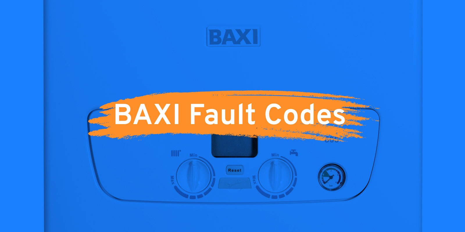BAXI boiler got an error/fault code? What they are and how